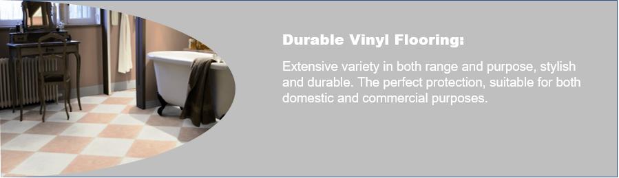 Durable Vinyl Flooring and Luxury Vinyl Tiles